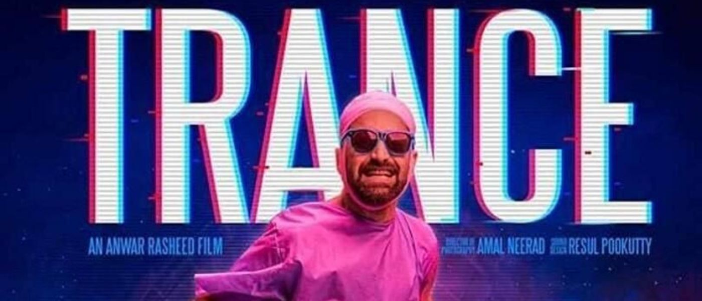 Decoding Fahad Faasil starrer Trance - The 2020 Malayalam thriller now streaming on Prime