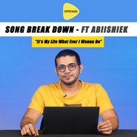 Song Breakdown feat Abiishiek - It's My Life by Vennu Mallesh