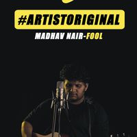Artist Originals - Madhav Nair - Fool