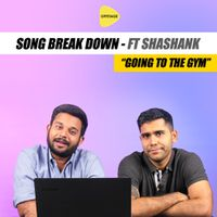 Song Breakdown feat Shashank - Going To The Gym by Baba Sehgal