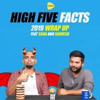 High Five Facts feat Sarvesh CK - The Year of 2019