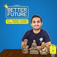 Better Future: 20 साल की उम्र में Temple Waste से बनाया करोड़ों का कारोबार| New Show| Ep. 1