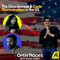 The Cisco case & caste discrimination among Indian diaspora in the US | Open Doors with Rahul Dubey