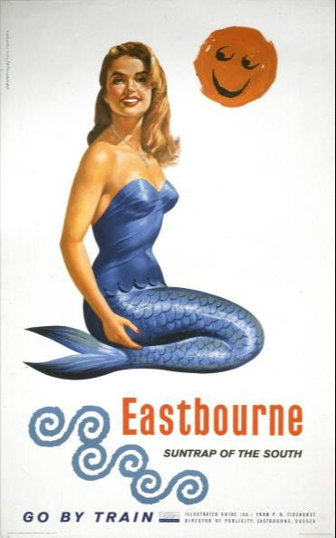 Eastbourne, Suntrap of the South, 1961.  Poster produced by British Railways (BR) to promote rail travel to the coastal resort of Eastbourne, East Sussex. The poster shows a mermaid with her tail curved beneath her, with a stylised sun smiling down at her. Artwork by Bromfield and Eric Pulford. (Photo by SSPL/Getty Images)